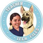 Teacher Tech Files