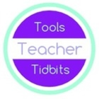 Teacher Tools and Tidbits