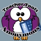 Teacher Tools Anonymous