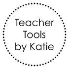 Teacher Tools by Katie