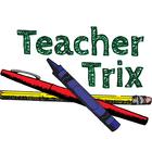 Teacher Trix
