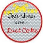 Teacher with a Diet Coke
