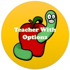 Teacher With Optionz