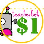 TeacherBOT Dollar Spot