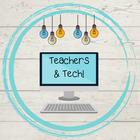 Teachers and Tech