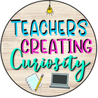 Teachers Creating Curiosity