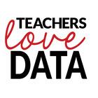 Teachers Love Data