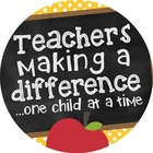 Teachers Making a Difference