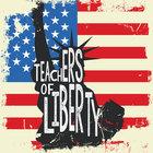 Teachers of Liberty