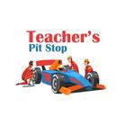 Teacher's Pit Stop