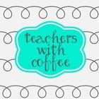 Teachers With Coffee