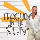 Teachin in the Sun