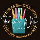 Teachin' with Flair