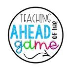 Teaching Ahead of the Game