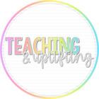 Teaching and Uplifting