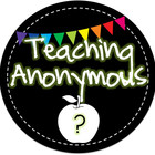Teaching Anonymous