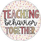 Teaching Behavior Together