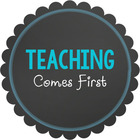 Teaching Comes First