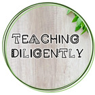Teaching Diligently