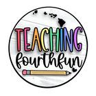 Teaching Fourth Fun