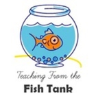 Teaching From the Fish Tank
