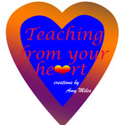 Teaching From Your Heart