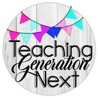 Teaching Generation Next