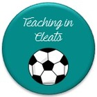 Teaching in Cleats