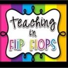 Teaching in Flip Flops