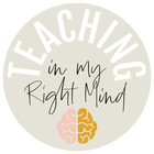 Teaching in my Right Mind