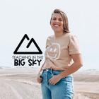 Teaching in the Big Sky