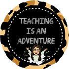 Teaching is an Adventure
