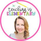 Teaching is Elementary - Karen McDavid