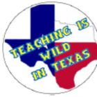 Teaching Is Wild in Texas
