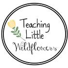 Teaching Little Wildflowers