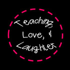 Teaching Love and Laughter