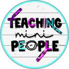 Teaching Mini People