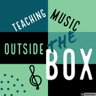 Teaching Music Outside the Box