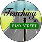 Teaching On Easy Street