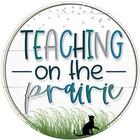 Teaching on the Prairie