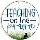 Teaching on the Prairie