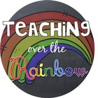 Teaching Over The Rainbow