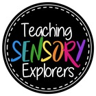 Teaching Sensory Explorers