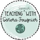 Teaching Spanish with Sra Fougnier
