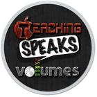 Teaching Speaks Volumes