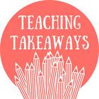 Teaching Takeaways TPT