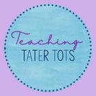 Teaching Tater Tots