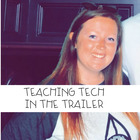 Teaching Tech in the Trailer