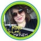 Teaching Through Middle School Mayhem