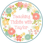 Teaching Tidbits with Taylor